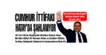 CUMHUR İTTİFAKI HATAY'DA ŞAHLANIYOR