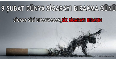 """""""9 ŞUBAT DÜNYA SİGARAYI BIRAKMA GÜNÜ"""""""