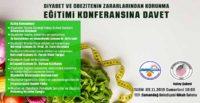 """""""DİYABET VE OBEZİTENİN ZARARLARINDAN KORUNMA EĞİTİMİ"""" KONFERANSI"""