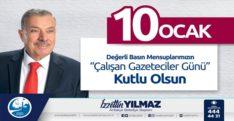 """BAŞKAN YILMAZ """"10 OCAK ÇALIŞAN  GAZETECİLER GÜNÜ'NÜ"""" KUTLADI"""