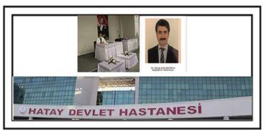 HATAY DEVLET HASTANESİ EK HİZMET BİNASINDA BAŞHEKİM YARDIMCISI SKANDALI!
