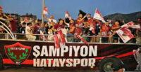 HATAYSPOR'UN ŞAMPİYONLUĞU KENTTE COŞKUYLA KUTLANDI