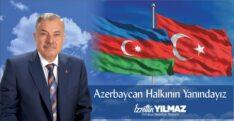 'KARDEŞ AZERBAYCAN HALKININ YANINDAYIZ'