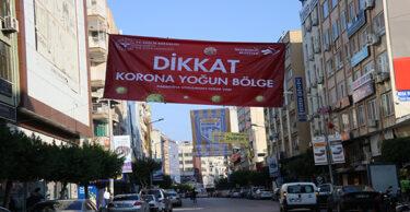 """BAZI MAHALLELERE """"KORONA YOĞUN BÖLGE"""" AFİŞİ ASILDI"""