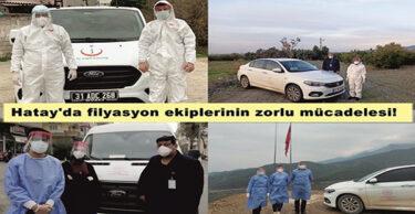 FİLYASYON EKİPLERİNİN ZORLU MÜCADELESİ!