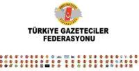 """TGF,""""EGM'NİN GENELGESİ, BASIN ÖZGÜRLÜĞÜNE ENGELDİR"""""""