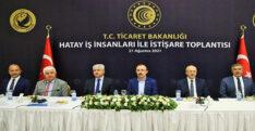 TİCARET BAKANI MEHMET MUŞ, HATAY'DA